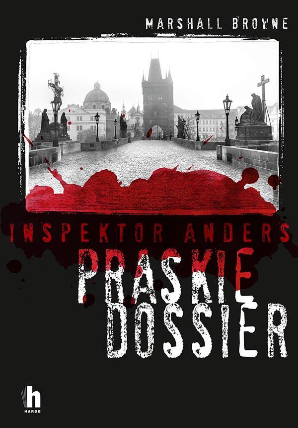 Inspektor Anders. Praskie dossier. Marshall Browne