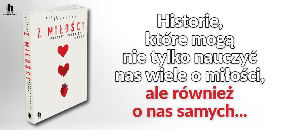 Z miłości. Portrety domów polskich